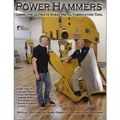 Power Hammers : Using the Ultimate Sheet Metal Fabrication Tool Sheet Metal Tools, Sheet Metal Work, Metal Fabrication Tools, English Wheel, Metal Shaping, Restoration Shop, Metal Working Tools, Wood Working, Metal Forming