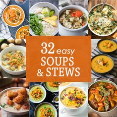 32 EASY SOUPS AND STEWS perfect for cold weather! Comfort food that comes in easy soups and stews, BEST RECIPES EVER!