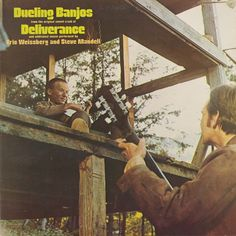 Eric Weissberg And Steve Mandell - Dueling Banjos From The Original Motion Picture Soundtrack Deliverance And Additional Music: buy LP, Album at Discogs