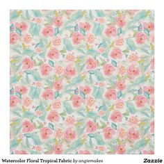 Watercolor Floral Tropical Fabric