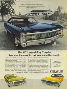 The Imperial reverted to being a member of the Chrysler lineup in 1971 after being a separate make from 1955 to Mopar, Plymouth, Chrysler Imperial, Chrysler Windsor, Chrysler Cars, Jeep, Best Luxury Cars, Car Advertising, Us Cars