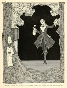 "Cinderilla, or, The Little Glass Slipper:  ""She left behind one of her glass slippers, which the Prince took up most carefully.""     Harry Clarke Illustrations: The Fairy Tales of Charles Perrault"