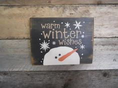 Warm Winter Wishes Christmas Primitive Sign