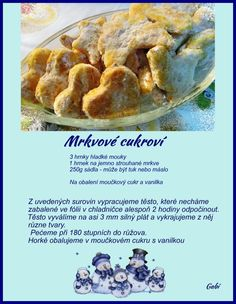 Mrkvove cukrovi Christmas Candy, Christmas Baking, Christmas Cookies, Candy Recipes, Baking Recipes, Czech Recipes, Vegetarian Recipes, Food And Drink, Favorite Recipes