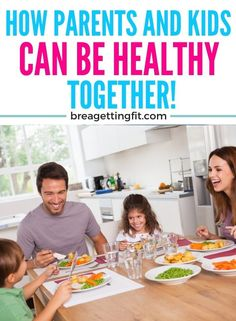 Here are ways to create a healthy lifestyle for your family. These healthy family goals are ways to stay on track together for a healthy lifestyle. #healthy #tips #guide #howto #family #waysto #breagettingfit
