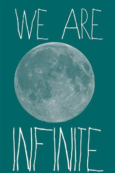 We are Infinite Poster Typography Print  The by TuristaClothing, $10.00