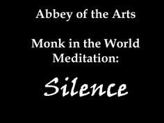 """Monk in the World Meditation Silence by Christine Valters Paintner. """"Let me seek, then, the gift of silence, and poverty, and solitude, where everything I touch is turned into prayer: where the sky is my prayer, the birds are my prayer, the wind in the trees is my prayer, for God is in all."""" --Thomas Merton, Thoughts in Solitude"""