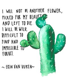 Ideas For Succulent Quotes Inspiration Cactus Life Quotes Love, Cute Quotes, Quotes To Live By, Cactus Quotes, Quotes About Cactus, Quotes About Fun, Quotes About Girls, Quotes About School, Quotes About Flowers