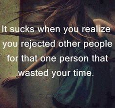That one person who wasted your time love quotes quotes quote heart break relationship quotes image quotes instagram quotes