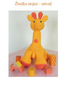 Žirafka Dorotka - návod Návod na háčkovanou žirafku stojící :) Posílám v pdf formátu ihned po připsání platby na účet. Poradenství samozřejmostí.