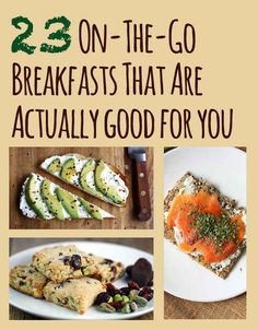 23 On-The-Go Breakfasts That Are Actually Good For You