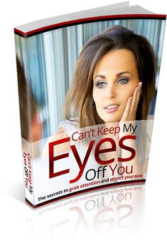 Free Ebook Can't Keep My Eyes Off You Getting noticed is one way of building the percentages of raising awareness of the individuals' p. Strong Relationship, Relationships, Happy Reading, Pick Up Lines, Body Language, Dating Tips, How To Run Longer, Free Ebooks, The Secret