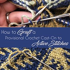 How to graft a provisional crochet cast-on to active stitches. Learning Sites, Creative Knitting, Knitting Magazine, Knitting Stitches, How To Dry Basil, Knit Crochet, Projects To Try, Crochet Patterns, It Cast
