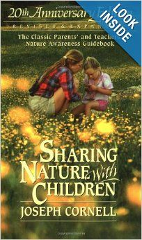 Sharing Nature with Children, 20th Anniversary Edition: Joseph Cornell: 9781883220730: Amazon.com: Books