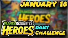 Plants vs Zombies Heroes Daily Challenge January 18 2019 01/18/2019 Daily Challenges, Plants Vs Zombies, Coffee Break, Ph, January, Channel, Gaming, Comic Books, Youtube