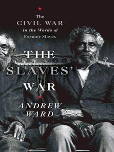 The first narrative history of the Civil War as told by the very people it freed. Historian of nineteenth-century and African-American history Andrew Ward weaves together hundreds of interviews, diaries, letters, and memoirs. Here is the Civil War as seen from slave quarters, kitchens, roadsides, swamps, and fields. Body servants, army cooks and launderers, runaways, teamsters, and gravediggers bring the war to richly detailed life. Available from WVDELI.