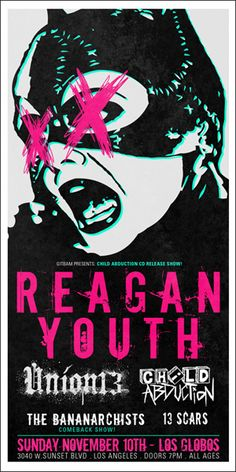 GigPosters.com - Reagan Youth - Union 13 - Child Abduction - Bananarchists, The - 13 Scars