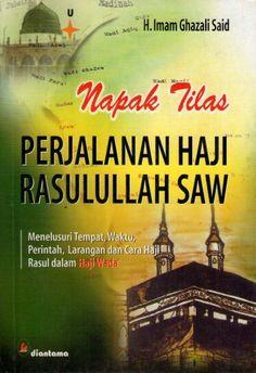 Napak Tilas Haji Rasulullah -A-