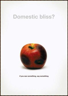 Domestic bliss?    Domestic & family violence affects men, women and children all around the world. It can take the form of verbal, physical, emotional and sexual abuse. All forms of domestic violence are unacceptable and the people being affected need your help.