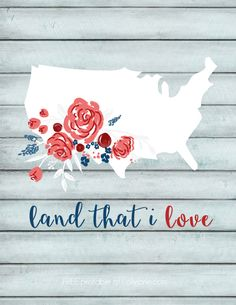 Land that I Love Free printable - Capturing Joy with Kristen Duke
