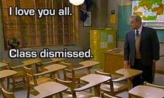 Boy Meets World - When Mr. Feeny admits his adoration for the gang and then dismisses his class for one final time. | 24 Heartbreaking TV Moments That Made You Cry Your Eyes Out