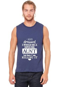 supercool aunt Muscle Tank