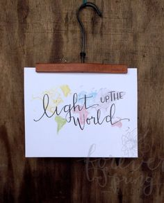 Light Up The World // 8x10 print christian by ForeverSpringStudio #handmade #tbec #florida #gifts #décor