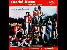 """""""El Mangue""""  (1981) CHECHE ABREU Y SUS COLOSOS"""