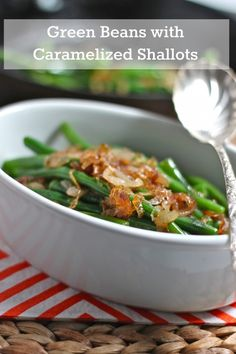 Green Beans with Caramelized Shallots  | TheCornerKitchenBlog.com #thanksgiving