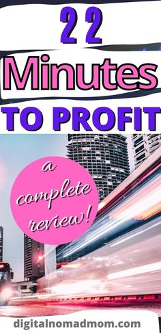 A complete review of 22 Minutes to Profit - does it actually work or is it a scam? Learn whether you can actually make money with 22 Minutes to Profit.