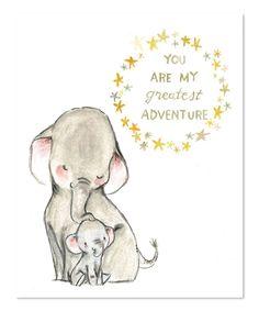 trafalgars square Elephant You Are My Greatest Adventure Print | zulily