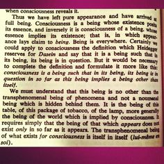 """Excerpt #6 from """"Being and Nothingness"""" by Jean-Paul Sartre.  #JeanPaulSartre #BeingAndNothingness #Philosophy #Linguistics #Epistemology #Phenomenology #Ontology #Theology #History #Politics #French #Classic #Literature #Books #MakeYourOwnHistory #Motivation #Everyday #Discipline #Willpower #Persistence #Art #Music #Writing #Film #Master #iKreate #Vacarme #Noir"""