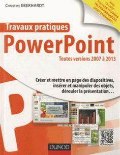 PowerPoint. Toutes versions 2007 à 2013