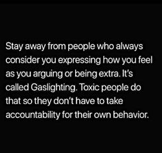 that person is your mom (or brother), I wonder. Can be exhausting. Wisdom Quotes, True Quotes, Motivational Quotes, Quotes To Live By, Inspirational Quotes, Narcissistic Behavior, Psychology Facts, Emotional Abuse, True Words