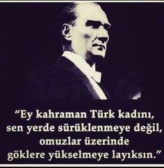 İsmail Köroğlu shared a photo. Think Positive Quotes, Birth And Death, Insta Posts, 8th Of March, Ladies Day, Quotations, About Me Blog, Words, Memes