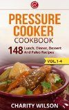 Pressure Cooker Cookbook: 148 Lunch, Dinner, Dessert And Paleo Recipes (Complete Collection with 80+ Bonus Weight Loss and Recipe Books) - http://howtomakeastorageshed.com/articles/pressure-cooker-cookbook-148-lunch-dinner-dessert-and-paleo-recipes-complete-collection-with-80-bonus-weight-loss-and-recipe-books/