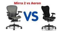 #aeronchair #hermanmiller #hermanmillerchair #mirra #Mirra2 #chairs #chair #Versus #VS #officechairs #Ergonomicchair #besthair