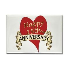 15th. Anniversary Rectangle Magnet on CafePress.com