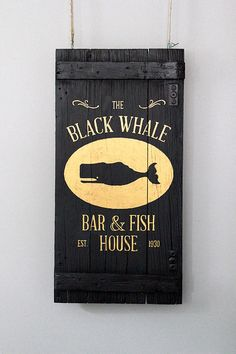 The Black Whale Bar & Fish House Sign Handpainted on Reclaimed Wood