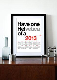 """2013 calendar poster Helvetica print retro Mid Century Modern kitchen art retro office Eames - Helvetica Calendar 2013 A3. $24.00, via Etsy."""