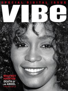 Whitney Houston Death, Bobbi Kristina Brown, Magazine Cover Page, Vibe Magazine, Rhythm And Blues, Angel Of Death, Great Love, Cover Pages, American Singers