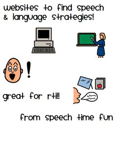 Websites for RTI strategies- great information about where to find speech and language strategies. From Speech Time Fun. Pinned by  SOS Inc. Resources.  Follow all our boards at http://pinterest.com/sostherapy  for therapy   resources.