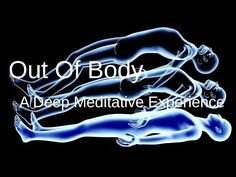 WARNING: Out of Body Experience, high state of meditation, very deep. - YouTube