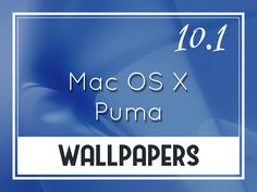 Mac OS X v10.1 Puma Default Wallpapers http://oswallpapers.com/mac-os-x-v10-1-puma-default-wallpapers/ #macOS #Wallpapers #Backgrounds #OSX
