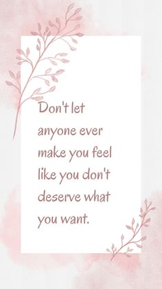 Don't let anyone ever make you feel like you don't deserve what you want. Fitness Motivation Quotes, Weight Loss Motivation, Weight Loss Tips, Believe In You, Like You, Make You Feel, Let It Be, Diet Pills, Don't Let