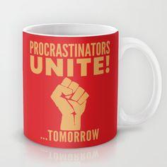 Procrastinators Unite Tomorrow (Red) #Mug