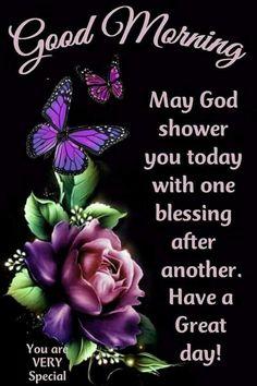 Good Morning Sister, Good Morning Prayer, Morning Blessings, Good Morning Picture, Good Morning Happy, Morning Prayers, Morning Gif, Morning Verses, Morning Scripture