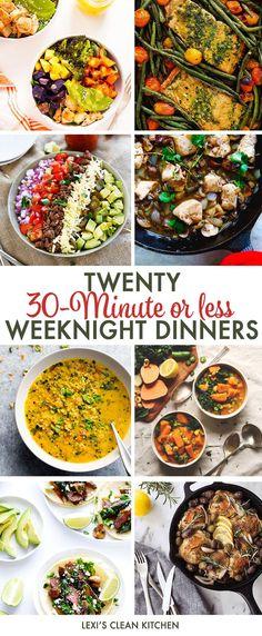 Twenty 30-Minute Or Less Weeknight Meals