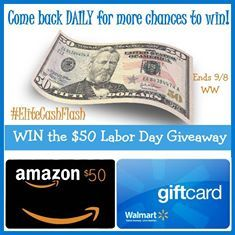 $50 Weekend Cash Flash Giveaway Ends 9/7 Open WW. What are you doing this Labor Day weekend? Could you use an extra $50? You can enter daily so make sure you come back.