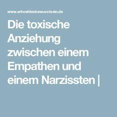 Die toxische Anziehung zwischen einem Empathen und einem Narzissten |